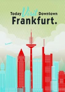 Visit Frankfurt Plakat