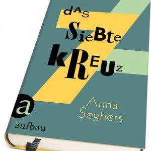 Anna-Seghers-Das-Siebte-Kreuz